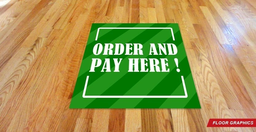 Floor Graphic in Green with Text Order and Pay Here